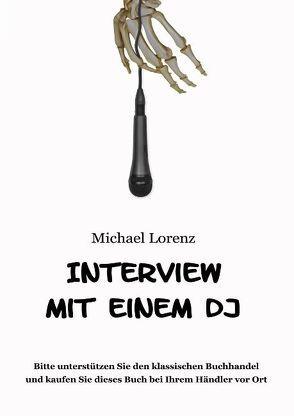Interview mit einem DJ von Lorenz,  Michael