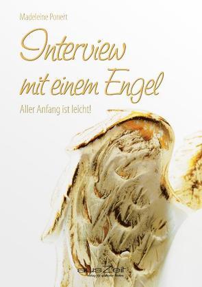 Interview mit einem Engel von Ponert,  Madeleine