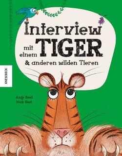 Interview mit einem Tiger von East,  Nick, Seed,  Andy