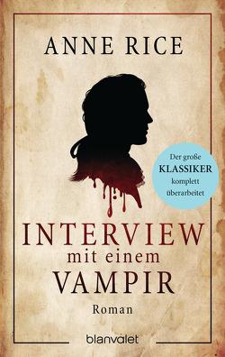 Interview mit einem Vampir von Berisch,  Karl, Hofmann,  C.P., Rice,  Anne
