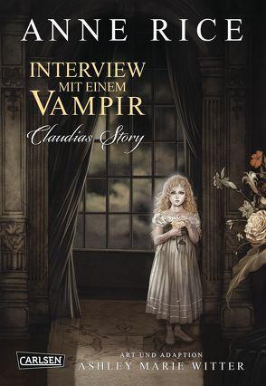 Interview mit einem Vampir von Rice,  Anne, Witter,  Ashley Marie