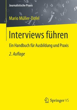 Interviews führen von Müller-Dofel,  Mario