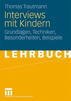 Interviews mit Kindern von Trautmann,  Thomas