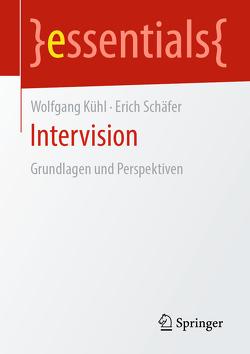 Intervision von Kühl,  Wolfgang, Schäfer,  Erich
