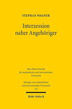 Interzession naher Angehöriger von Wagner,  Stephan