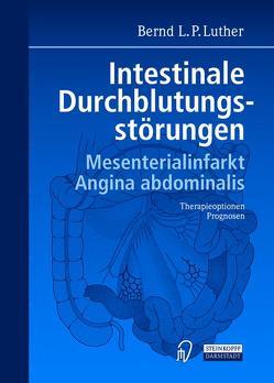 Intestinale Durchblutungsstörungen von Luther,  Bernd L. P.