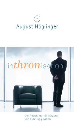 Inthronisation von Höglinger,  Dr. August