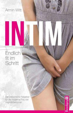 Intim –Endlich fit im Schritt von Witt,  Armin