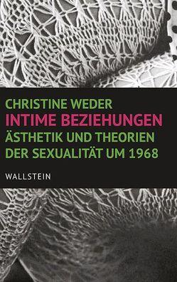 Intime Beziehungen von Weder,  Christine