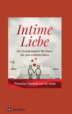 Intime Liebe von van de Velde,  Theodor Hendrik