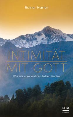 Intimität mit Gott von Harter,  Rainer