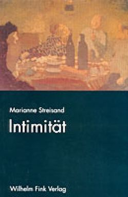 Intimität von Streisand,  Marianne