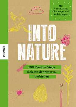 Into Nature von The Mindfulness Project, Weidlich,  Karin