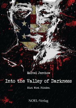 Into the Valley of Darkness von Marcel,  Jerchow