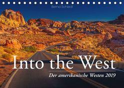 Into the West – Der amerikanische Westen (Tischkalender 2019 DIN A5 quer) von Schiedl,  Bernd