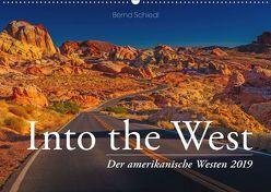 Into the West – Der amerikanische Westen (Wandkalender 2019 DIN A2 quer) von Schiedl,  Bernd