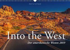 Into the West – Der amerikanische Westen (Wandkalender 2019 DIN A3 quer) von Schiedl,  Bernd