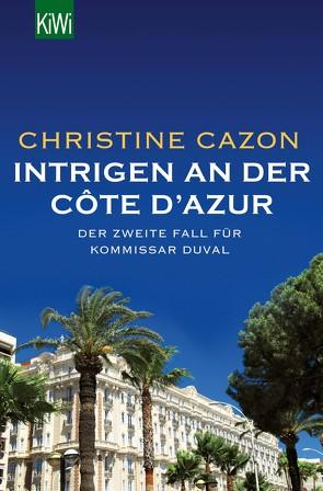 Intrigen an der Côte d´Azur von Cazon,  Christine