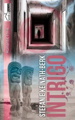 Intrigo von Keinath-Berk,  Stefanie