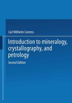 Introduction to Mineralogy von Correns,  Carl W., Zemann,  Josef