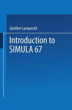 Introduction to SIMULA 67 von Lamprecht,  Günther