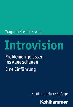 Introvision von Iwers,  Telse, Kosuch,  Renate, Wagner,  Angelika C.