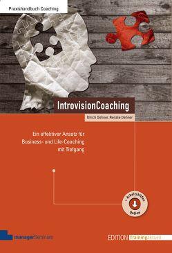 IntrovisionCoaching von Dehner,  Renate, Dehner,  Ulrich