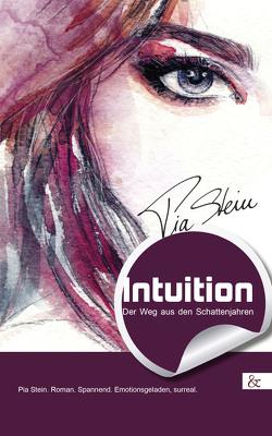 Intuition von Stein,  Pia