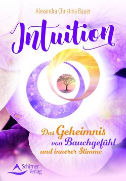 Intuition von Bauer,  Alexandra Christina