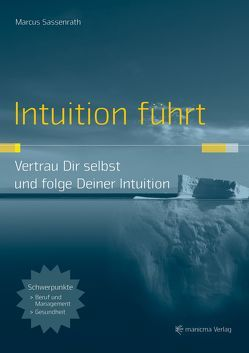 Intuition führt von Sassenrath,  Marcus
