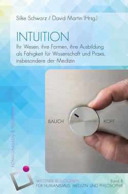 Intuition von Martin,  David, Schwarz,  Silke