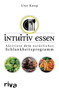 Intuitiv essen von Knop,  Uwe