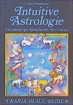 Intuitive Astrologie von Fassbender,  Ursula