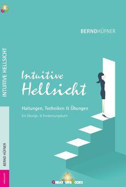 Intuitive Hellsicht von Books,  GreatLife., Hüfner,  Bernd