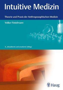 Intuitive Medizin von Fintelmann,  Volker