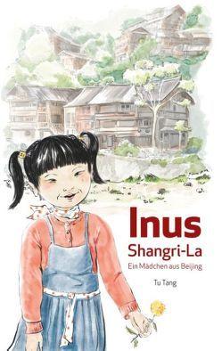 Inus Shangri-La von Tang,  Tu