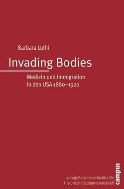Invading Bodies von Lüthi,  Barbara