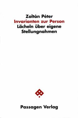 Invarianten zur Person: Lächeln über eigene Stellungnahmen von Péter,  Zoltán