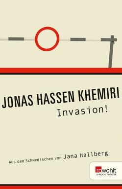 Invasion! von Hallberg,  Jana, Khemiri,  Jonas Hassen