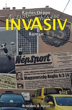 INVASIV von Deppe,  Rainer