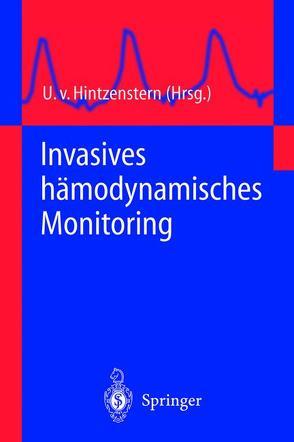 Invasives hämodynamisches Monitoring von Hintzenstern,  U.von