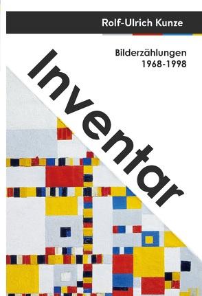 Inventar von Kunze,  Rolf-Ulrich