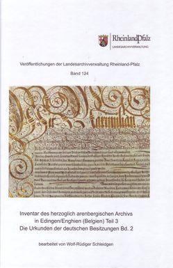 Inventar des herzoglich arenbergischen Archivs in Edingen/Enghien (Belgien) Teil 3 von Schleidgen,  Wolf-Rüdiger