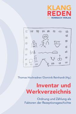 Inventar und Werkverzeichnis von Hochradner,  Thomas, Reinhardt,  Dominik