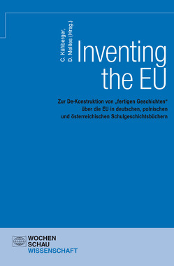 Inventing the EU von Kühberger,  Christoph, Mellies,  Dirk
