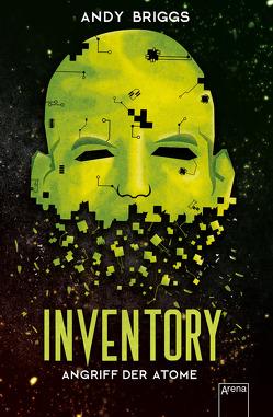 Inventory (2). Angriff der Atome von Briggs,  Andy, Wiemken,  Simone