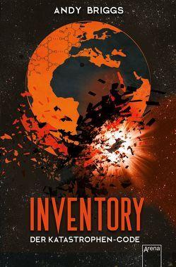 Inventory (3). Der Katastrophen-Code von Briggs,  Andy, Wiemken,  Simone