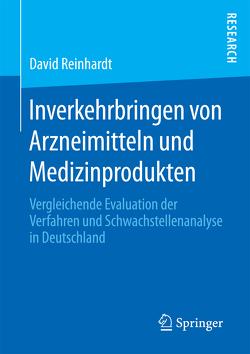 Inverkehrbringen von Arzneimitteln und Medizinprodukten von Reinhardt,  David