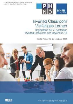 Inverted Classroom Vielfältiges Lernen von Buchner,  Josef, Freisleben-Teutscher,  Christian F., Haag,  Johann, Rauscher,  Erwin