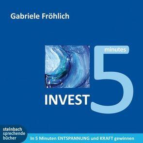 INVEST 5 von Fröhlich,  Gabriele
